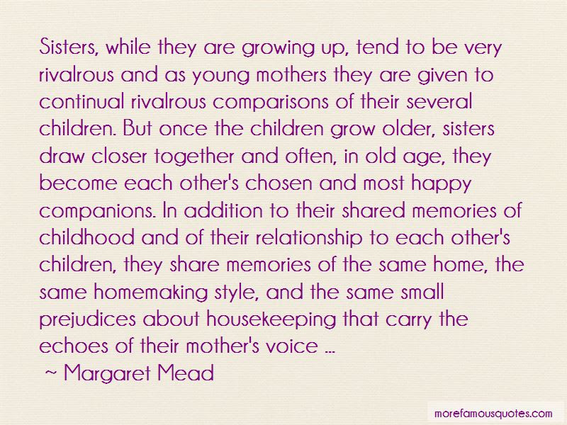 Quotes About Sisters Growing Old Together Top 1 Sisters Growing Old