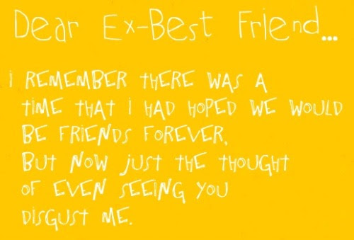 Dear Ex Best Friend Quotes Images