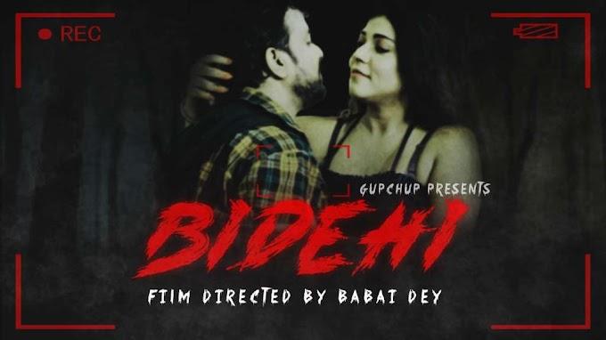 Bidehi (2020) - GupChup WEB Series Season 1