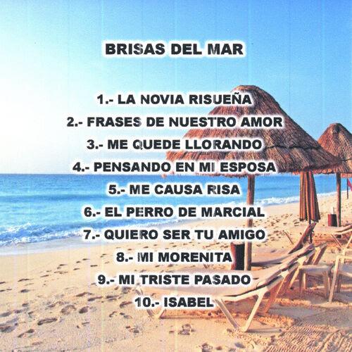 Brisas Del Mar Frases De Nuestro Amor Listen On Deezer