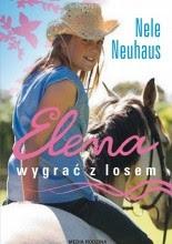 Elena. Wygrać z losem - Nele Neuhaus