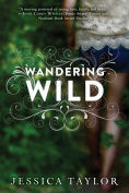 Title: Wandering Wild, Author: Jessica Taylor