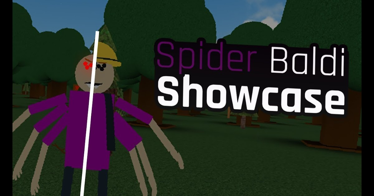 Roblox Baldis Basics Roleplay How To Get Spider Baldi - roblox baldi rp birthday obby