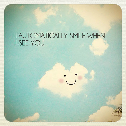 I Automatically Smile When I See You Pictures Photos And Images