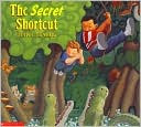 The Secret Shortcut by Mark Teague: Book Cover