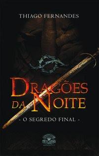 Dragões da Noite - Volume 02 - O Segredo Final