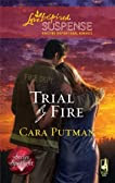 Trial by Fire (Steeple Hill Love Inspired Suspense)