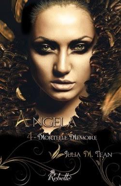 Couverture Angela, tome 4 : Mortelle Mémoire