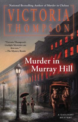 Murder in Murray Hill (Gaslight Mystery Series #16)