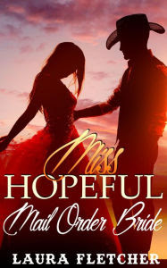 Mail Order Bride: Miss Hopeful