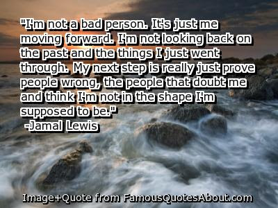 Quotes About Looking Past The Bad 17 Quotes