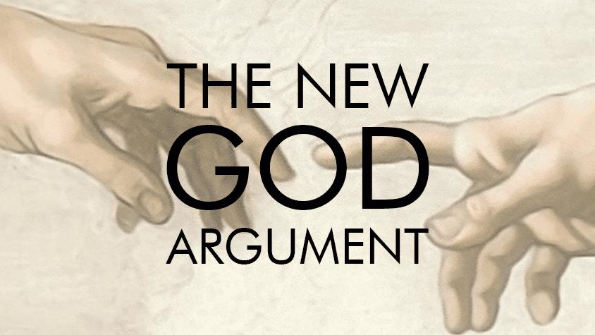 The New God Argument