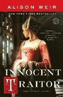 Innocent Traitor: A Novel of Lady Jane Grey (häftad)