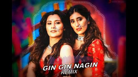 nagin gin gin remix youtube