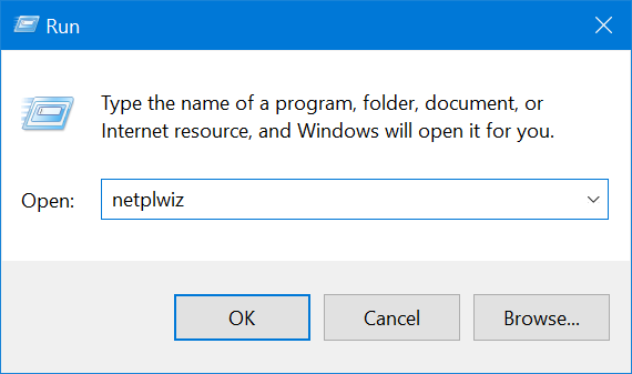 Enter netplwiz and press OK