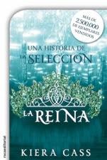 La reina (Historias de La Selección) Kiera Cass