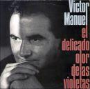 Discografía de Víctor Manuel: El Delicado Olor de las Violetas