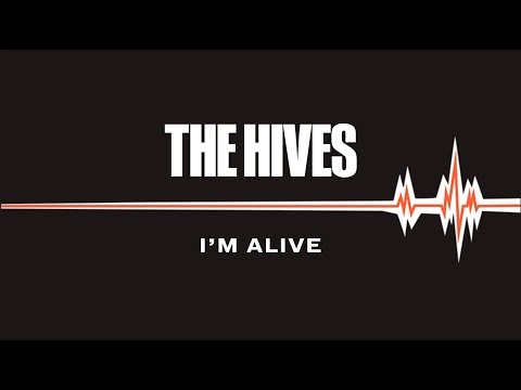 "The Hives - New Song ""I'm Alive"""