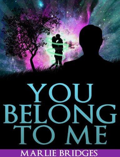 You Belong To Me by Marlie Bridges