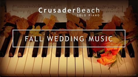 Fall Wedding Music 2019   Best Wedding Songs