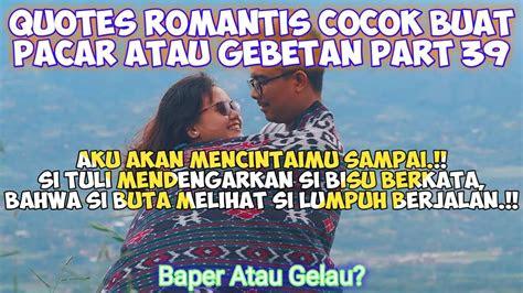 romantis buat pacar  gebetan status wastatus