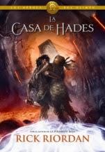 La casa de Hades (Los héroes del Olimpo IV) Rick Riordan