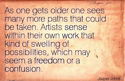 Famous Work Quote By Jasper Johns As One Gets Older One Sees Many