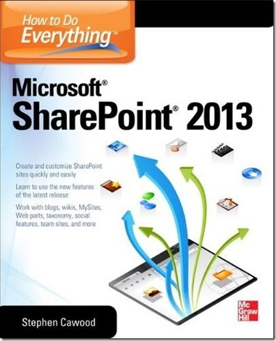 How to do Everything HTDE SharePoint 2013 Cover by Stephen Cawood
