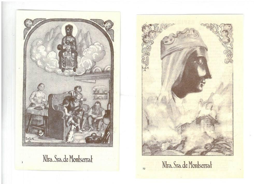 Les estampetes senzilles i barates —amb uns originals dibuixos de Lola Anglada— de les quals se'n van distribuir milers entre la ciutadania com a propaganda de l'entronització.