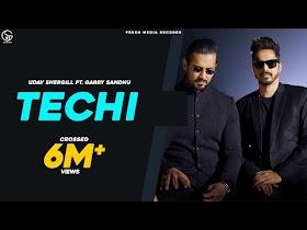 Techi   Garry Sandhu ft. Uday Shergill   Full Official Song   Fresh Media Records