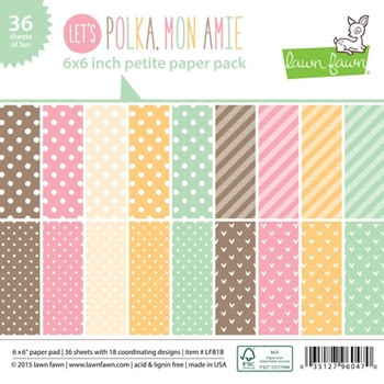 Lawn Fawn LET'S POLKA MON AMIE Petite 6 x 6 Paper Pack LF818