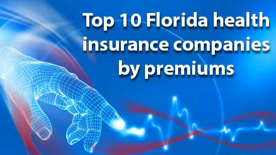 Top 35 health insurance companies in Florida, ranked by ...