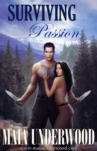 Surviving Passion (The Shattered World, Book 1) by Maia Underwood