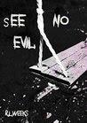 See No Evil. Do No Evil.