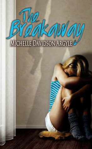 The Breakaway by Michelle Davidson Argyle - out 1st May 2012