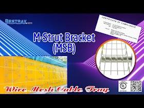 Bestray | Máng Cáp Dạng Lưới | Hệ Giá Đỡ | Tay Đỡ Kiểu M MSB