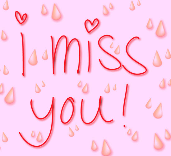 I Keep Missing You Free Thinking Of You Ecards Greeting Cards