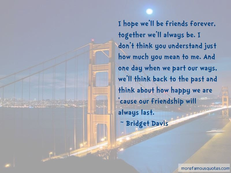 You Mean So Much To Me Friendship Quotes Top 3 Quotes About You