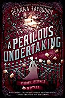 A Perilous Undertaking by Danna Raybourn
