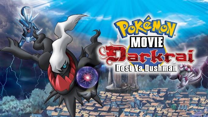Pokemon Movie 10 Darkrai Dost ya Dushman Hindi Download (360p, 480p, 720p HD, 1080p FHD)