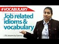 Job related Idioms and Vocabulary
