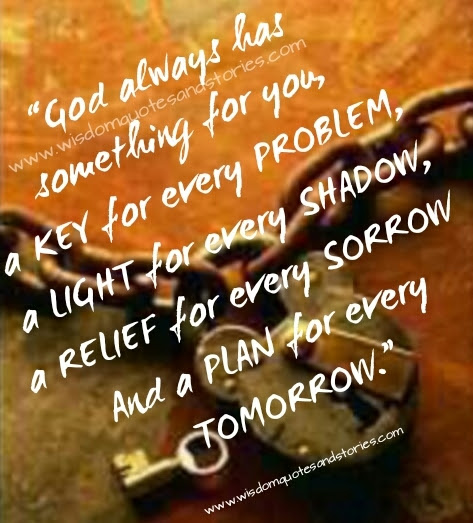 God Always Has Something For You Wisdom Quotes Stories