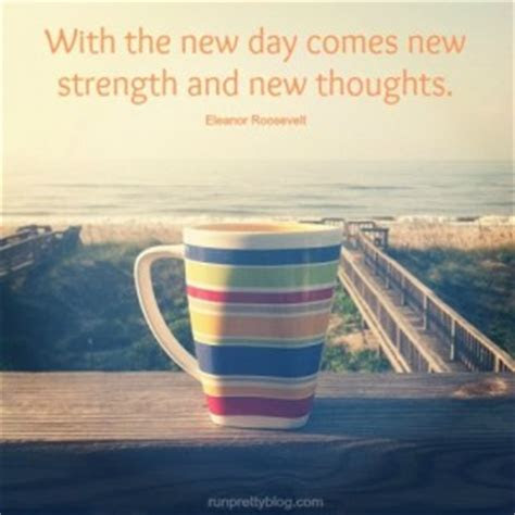 Its A New Day Inspirational Quotes
