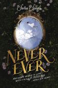 Title: Never Ever, Author: Sara Saedi