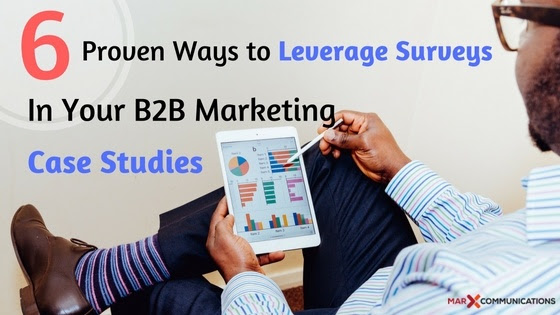 leverage surveys in your b2b marketing case studies