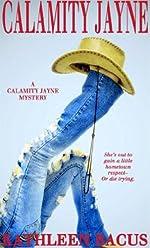 Calamity Jayne by Kathleen Bacus