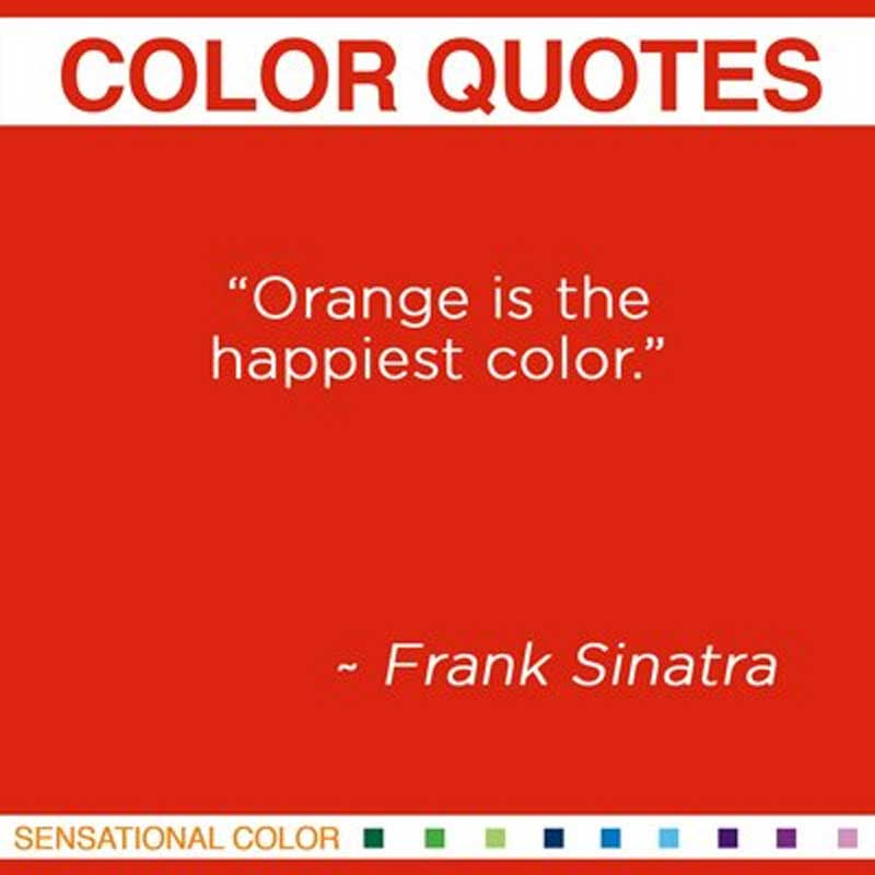 Quotes About Color By Frank Sinatra Sensational Color