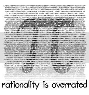 Rationality is overrated