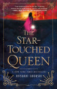 Title: The Star-Touched Queen, Author: Roshani Chokshi