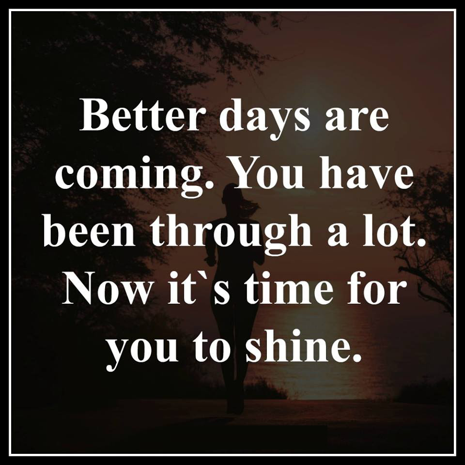 Better Days Quotes Area